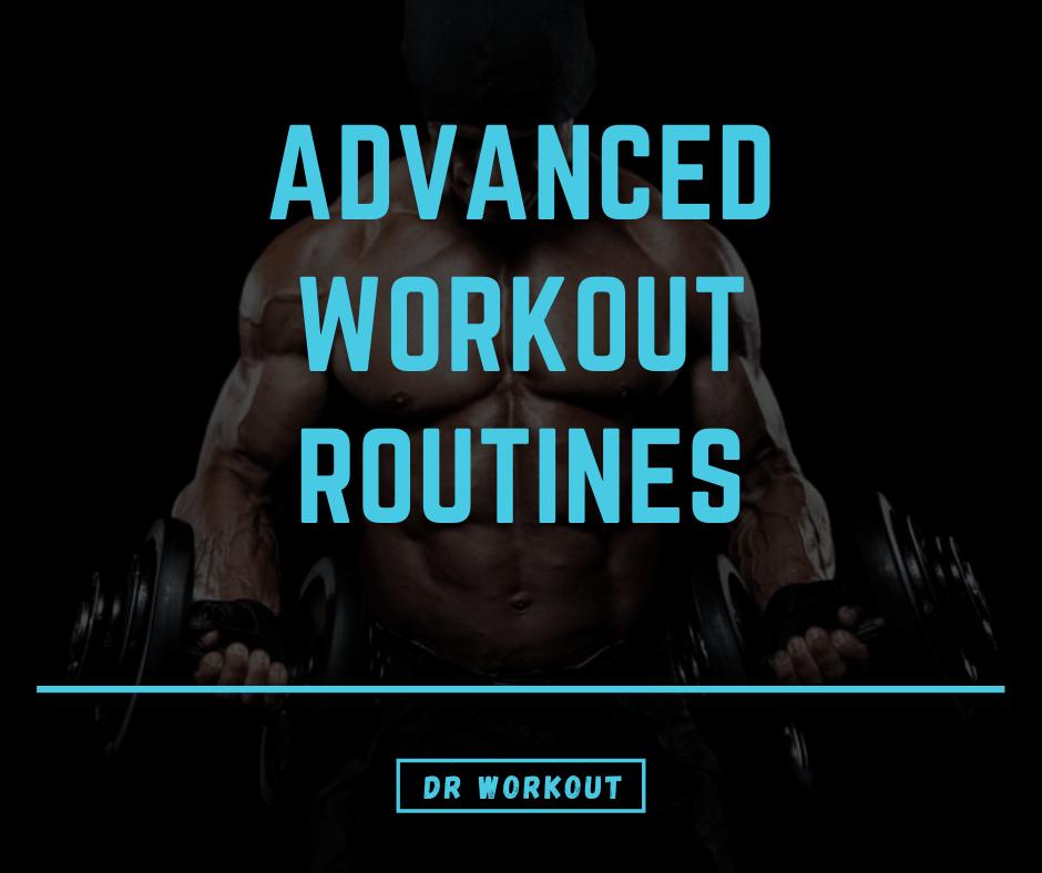 Advanced Workout Routine