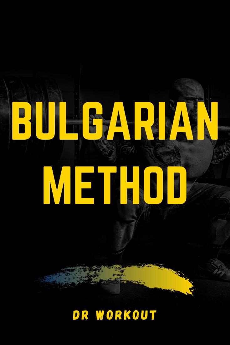 Bulgarian Method Program