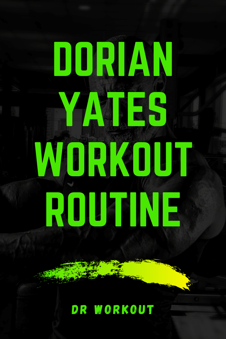 Dorian Yates Workout Split