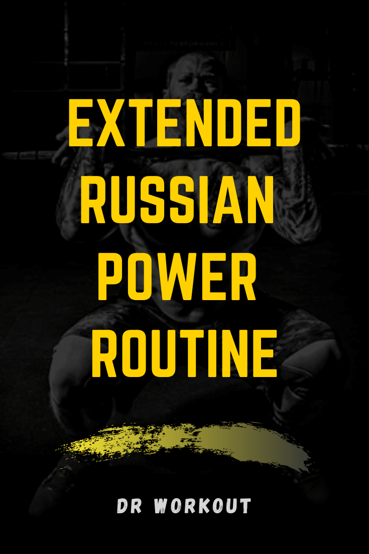 Extended Russian Power Routine