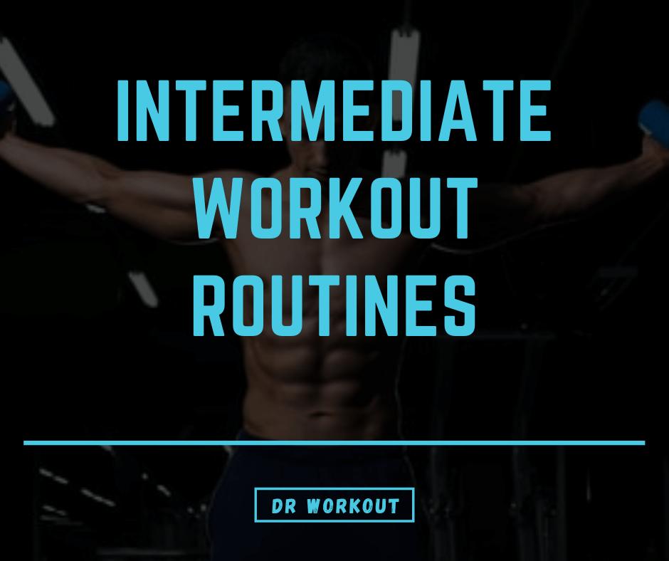 Intermediate Workout Routine
