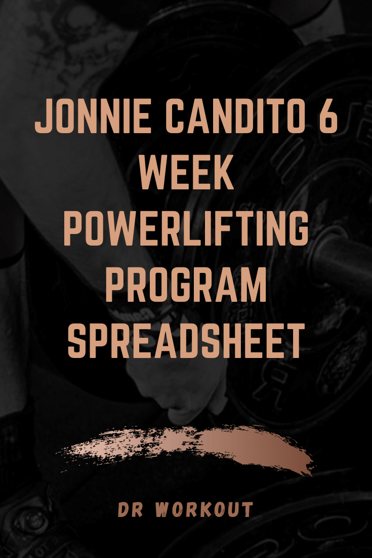 Jonnie Candito 6 Week Powerlifting Program