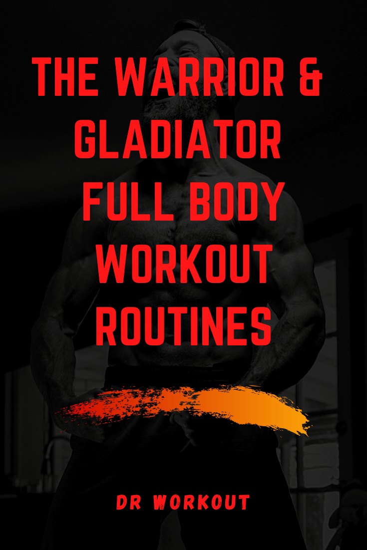 Warrior & Gladiator Workout Routines
