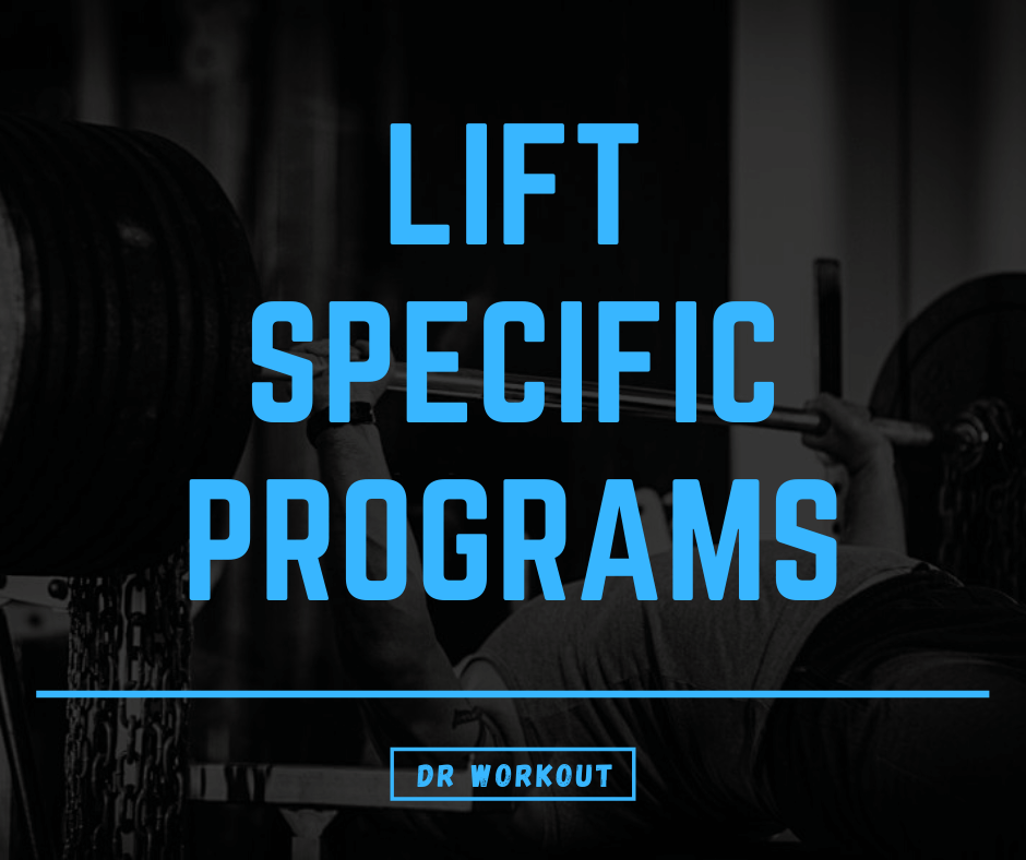 Lift Specific Programs