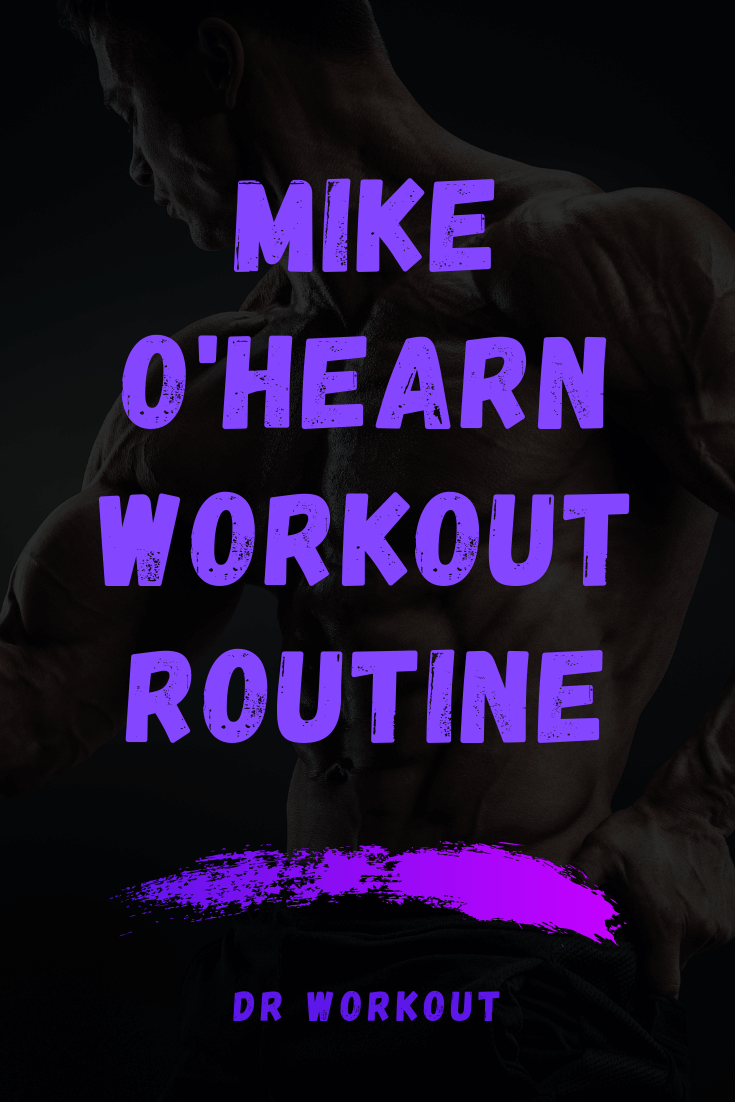 Mike O'Hearn Workout Routine