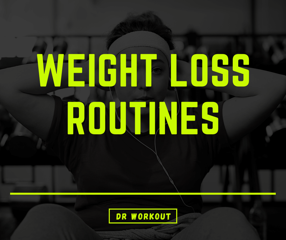 Weight Loss Routines