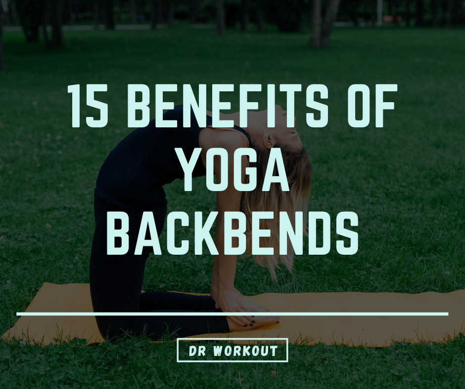 Yoga backbend benefits