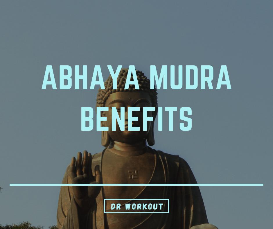 Abhaya mudra benefits