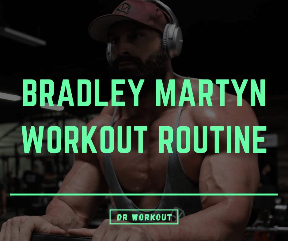 Bradley Martyn Workout