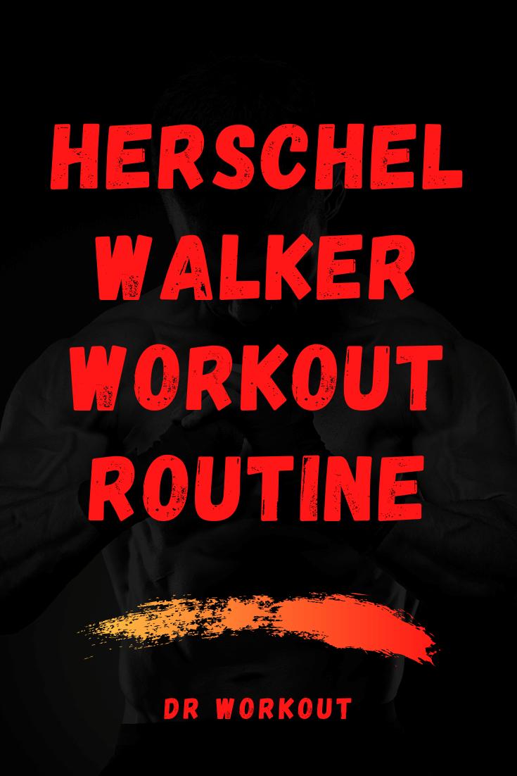Herschel Walker Workout Routine
