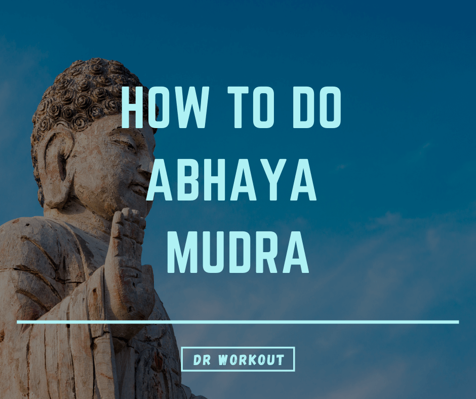 How to do Abhaya Mudra