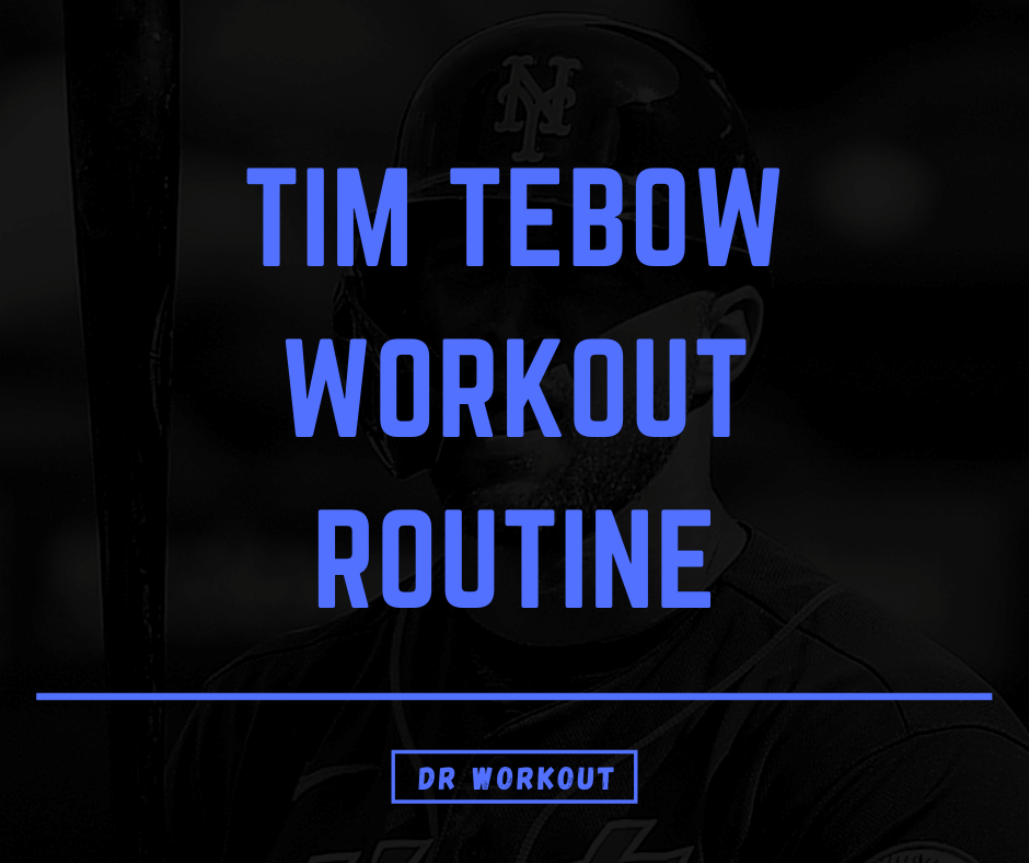 Tim Tebow Workout Routine