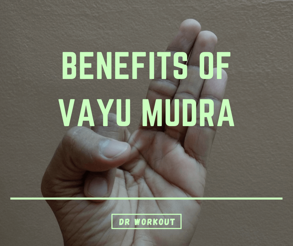 Vayu mudra benefits