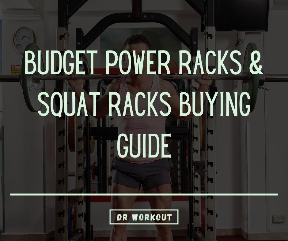 Budget Power Racks & Squat Racks Buying Guide