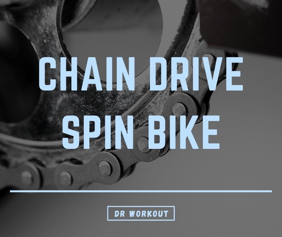 Chain drive spin bike