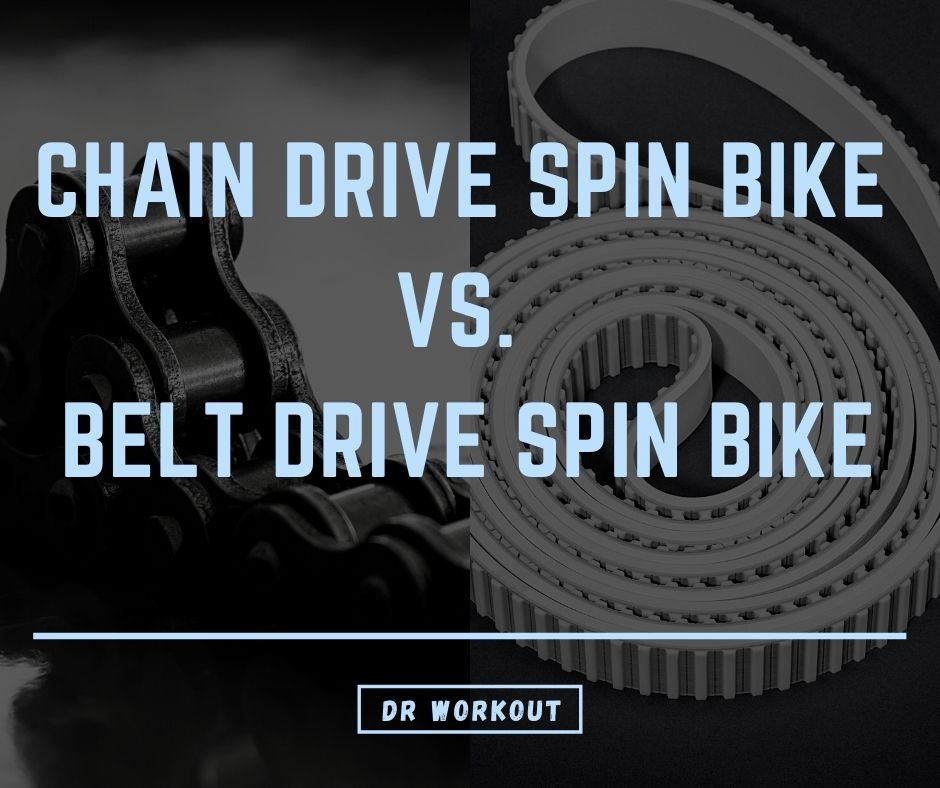 Chain vs. Belt spin bike
