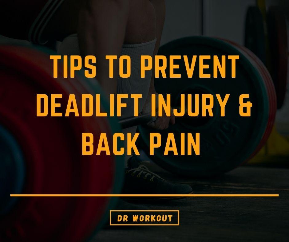 Tips To Prevent Deadlift Injury & Back Pain