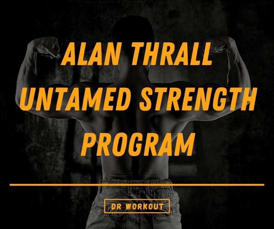 Alan Thrall Program – Untamed Method