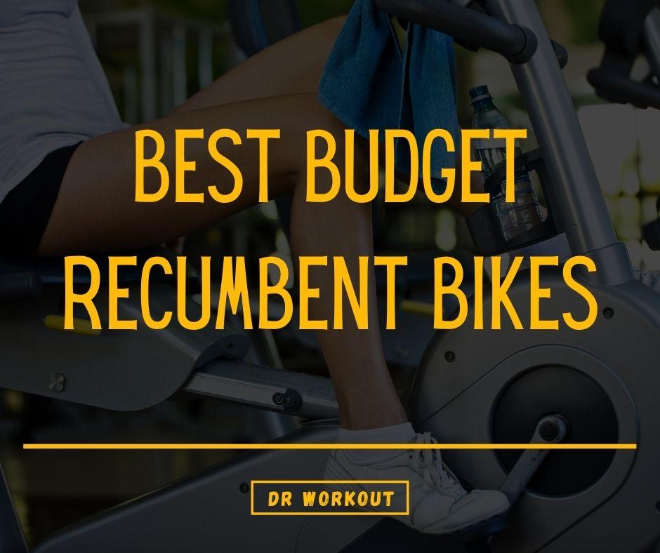 Best Budget Recumbent Exercise Bike