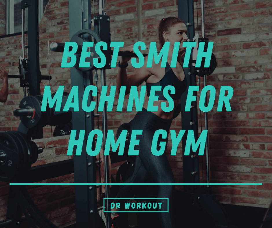 Best Smith Machines for Home Gym