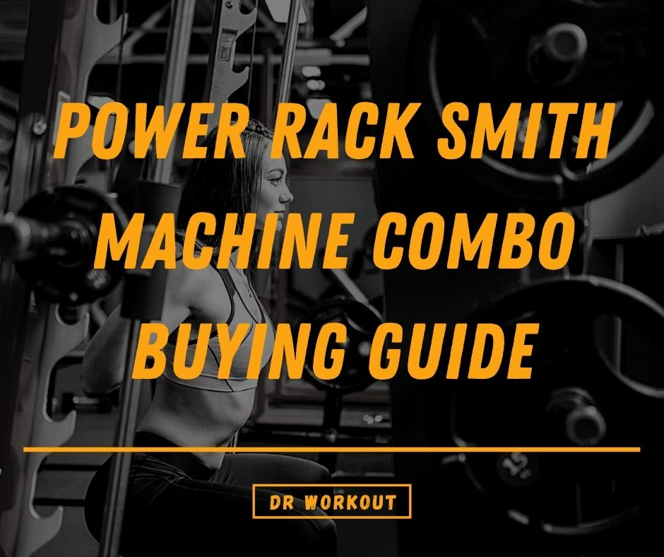 Power Rack Smith Machine Combo Buying Guide