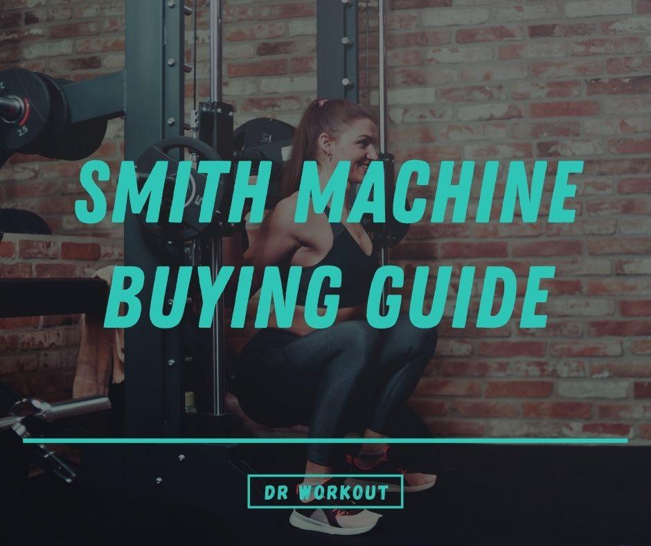 Smith Machine Buying Guide