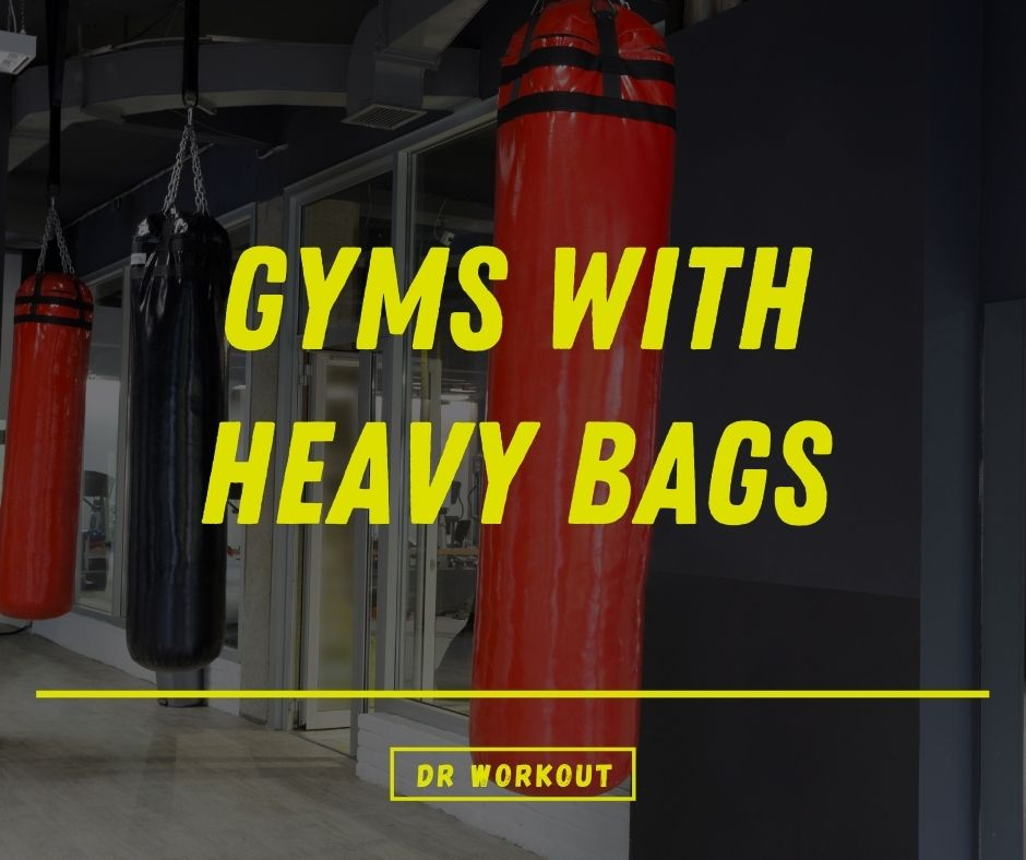 Gyms With Heavy Bags