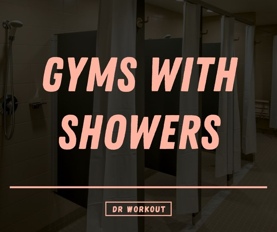 Gyms with showers