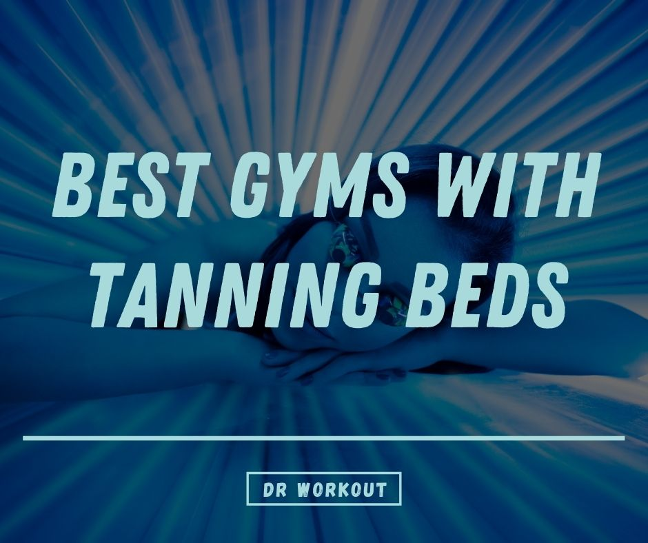 Gyms with tanning beds