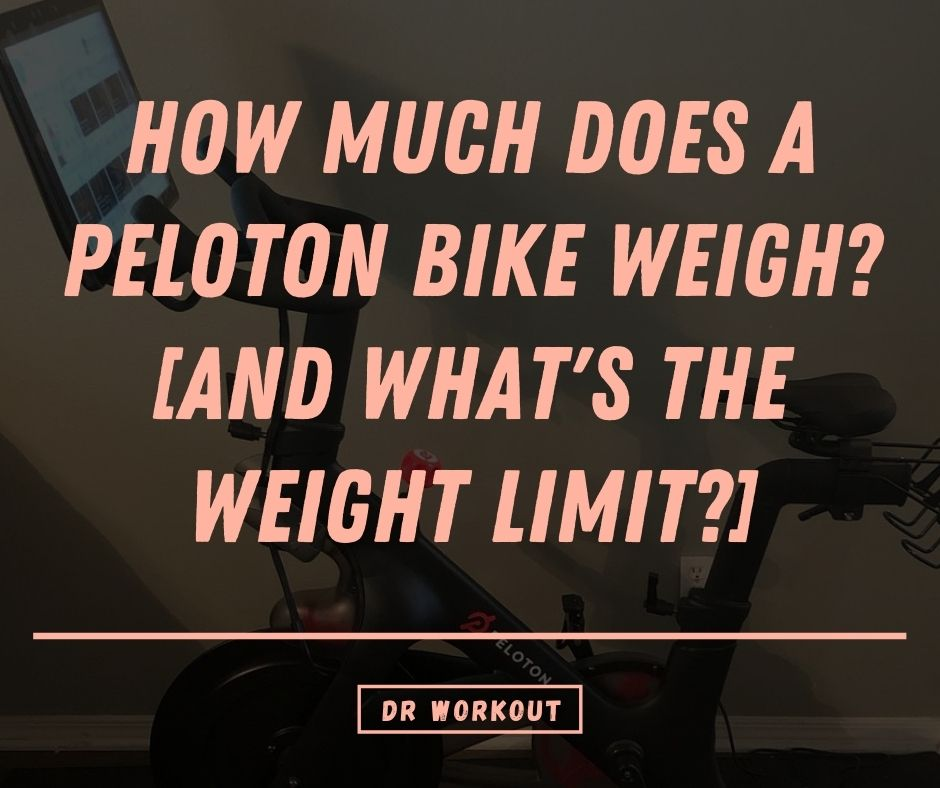 How Much Does A Peloton Bike Weigh