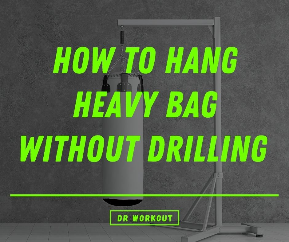 How To Hang Heavy Bag Without Drilling