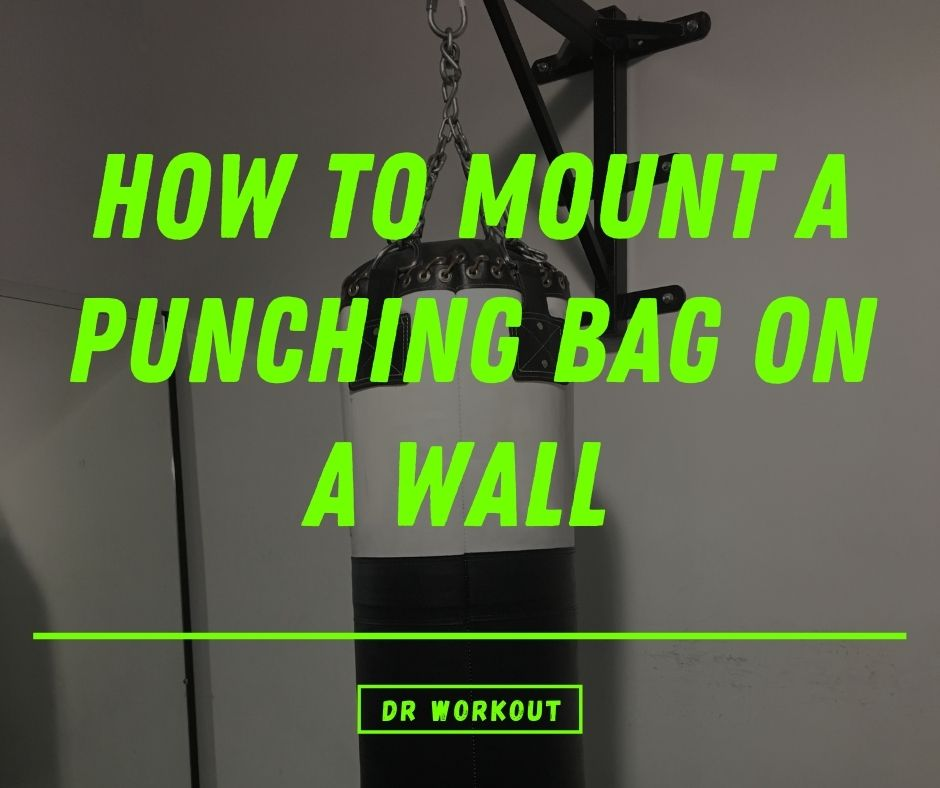 How To Mount A Punching Bag On A Wall