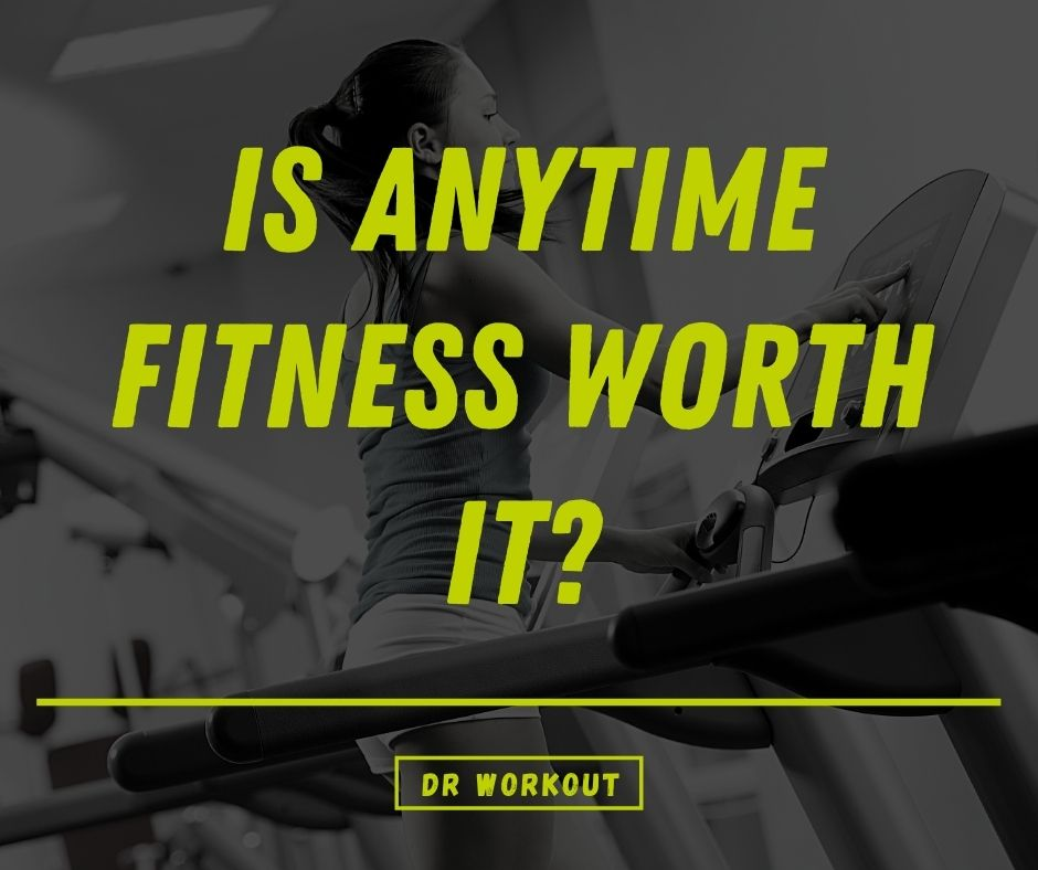 Is Anytime Fitness Worth It