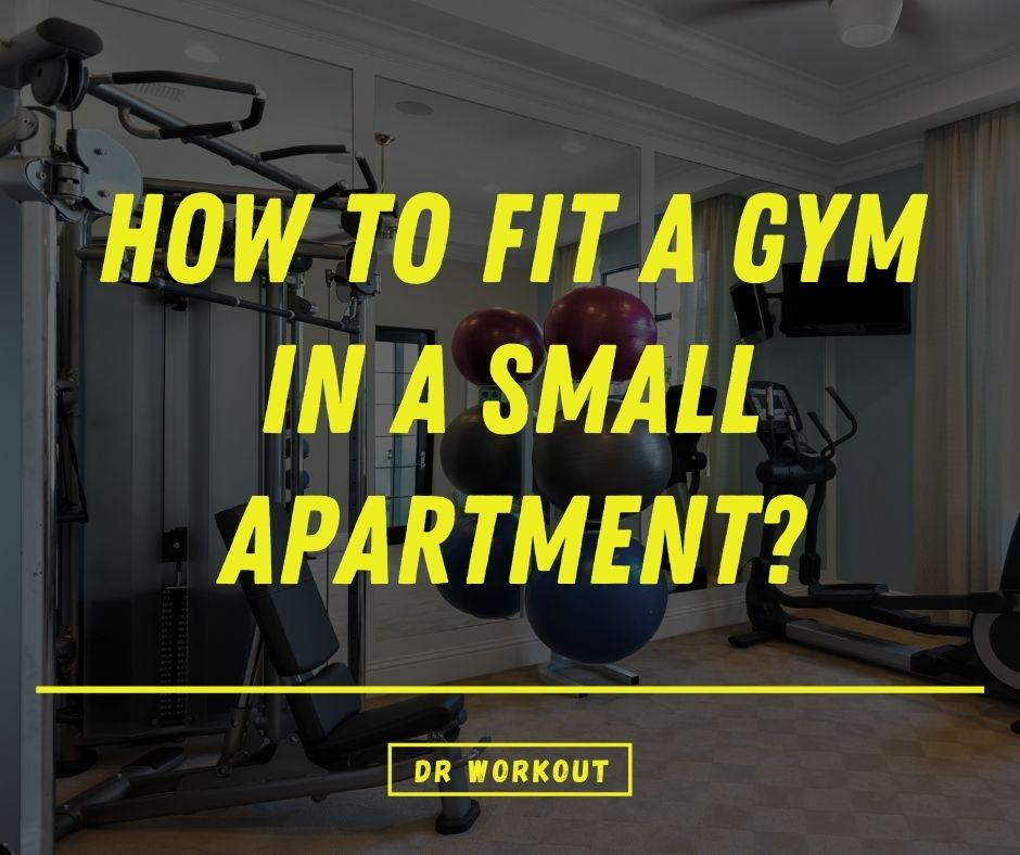 How To Fit A Gym In A Small Apartment
