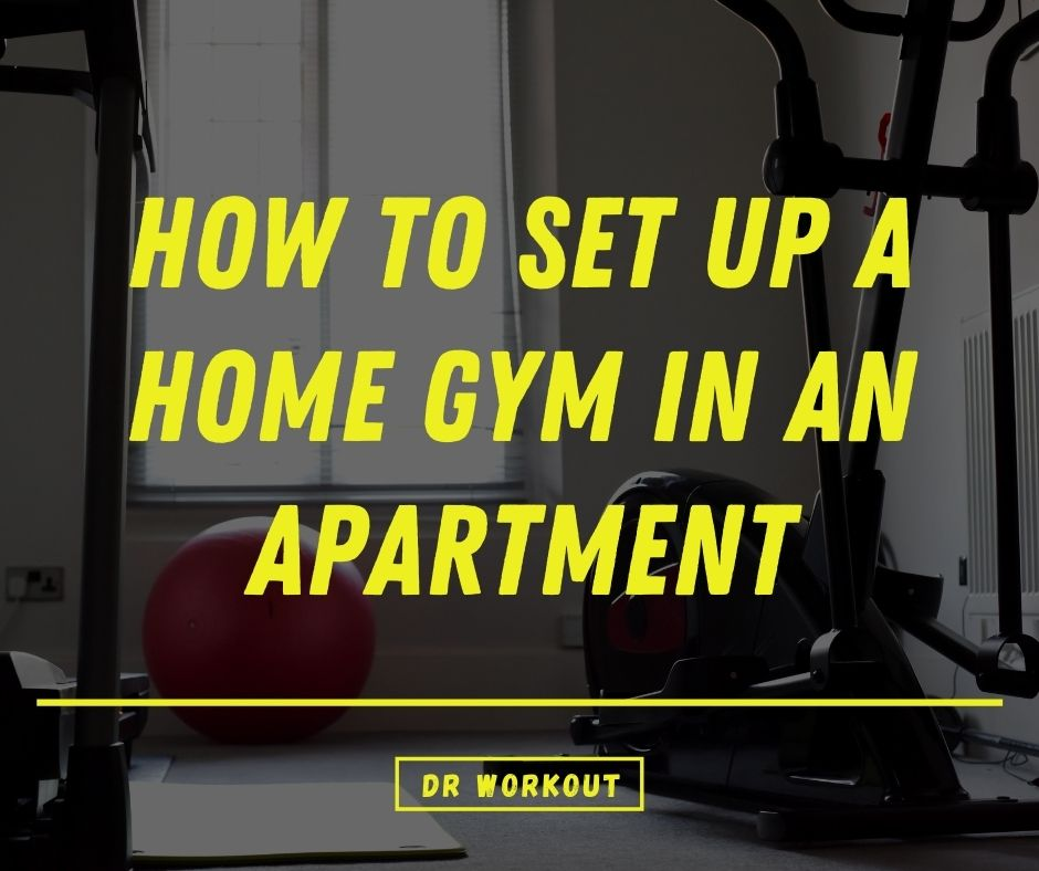 How To Set Up A Home Gym In An Apartment