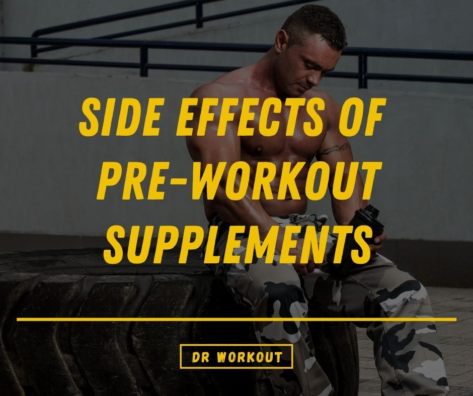 Pre-workout side effects