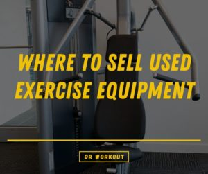 Where To Sell Used Exercise Equipment