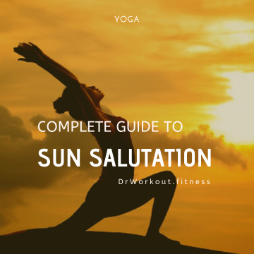 Complete Guide to Sun Salutation
