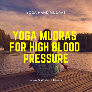 Yoga Mudras for High Blood Pressure